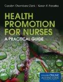 Health Promotion For Nurses: A Practical Guide