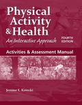 Activities and Assessment Manual to Accompany Physical Activity and Health