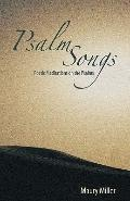 Psalm Songs : Poetic Meditations on the Psalms