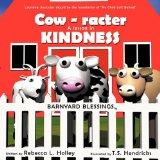 Cow-racter A Lesson in Kindness: Barnyard Blessings