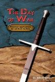 The Day of War: Practical applications for spiritual warfare