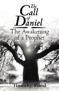 Call of Daniel : The Awakening of A Prophet