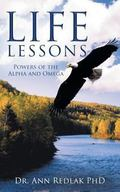 Life Lessons: Powers of the Alpha and Omega