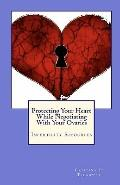 Protecting Your Heart While Negotiating With Your Ovaries: Infertility Resources (Volume 1)