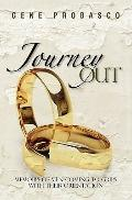 Journey Out : Memoirs of men coming to grips with their Orientation