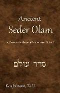 Ancient Seder Olam : A Christian Translation of the 2000-year-old Scroll