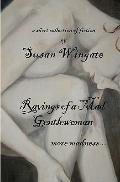 Ravings of a Mad Gentlewoman : More Madness...