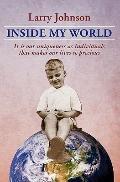 Inside My World