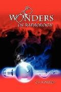 Wonders of Radiology (Volume 1)