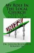 My Role In The Local Church: Its Ministry Time--Stay In Your Lane (Volume 100)