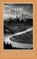 Splendid Wayfaring : The story of the exploits and adventures of Jedediah Smith and his comr...