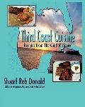 Third Coast Cuisine : Recipes from the Gulf of Mexico