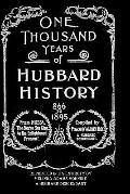 One Thousand Years of Hubbard History