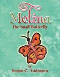 Metina The Small Butterfly