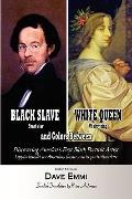 Black Slave - White Queen and Colors Between (Multilingual Edition)