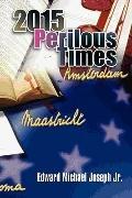 2015 Perilous Times