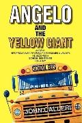 Angelo and the Yellow Giant