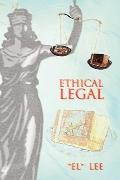 Ethical Legal
