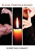 Bullies, Tributes and Secrets