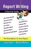 Report Writing : A Survival Guide