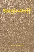 Berginstoff: The Beginning