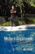 Reflections of a Serial Entrepreneur: A street-smart guide to starting your own company