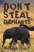 Don't Steal Elephants