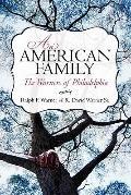 American Family : The Warners of Philadelphia