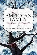American Family : The Warners of Philadelphia
