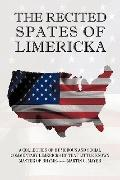 THE  RECITED SPATES OF LIMERICKA: A COLLECTION OF HUMOROUS AND SOCIAL COMMENTARY LIMERICKS B...