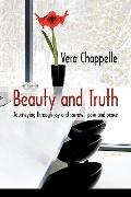 Beauty and Truth: Journeying through joy and sorrow-pain and peace