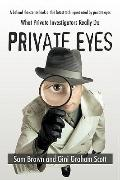 Private Eyes: What Private Investigators Really Do