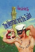 Mermaid and the Sailor : Glamour Galore, book Three