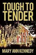 Tough To Tender
