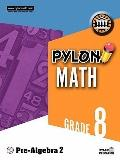 Pylon Math Grade 8 : Pre-Algebra 2