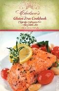 Chelsea's Gluten Free Cookbook : Everyday recipes you love, Now Gluten Free