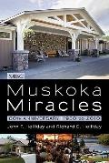 Muskoka Miracles : 80th Anniversary