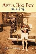 Apple Box Boy : Slices of Life