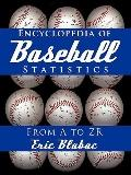 Encyclopedia of Baseball Statistics : From A to ZR