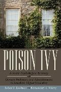 Poison Ivy: A Social Psychological Typology of Deviant Professors and Administrators in Amer...