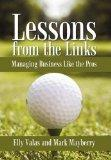 Lessons from the Links: Managing Business Like the Pros