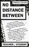 No Distance Between