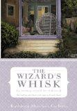 The Wizard's Whisk---a cooking school for children: She had no idea there were eggs in Frenc...