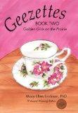 Geezettes Book Two: Golden Girls on the Prairie