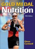 Gold Medal Nutrition-5th Edition