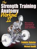 Strength Training Anatomy Workout, Volume II