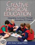 Creative Physical Education : Integrating Curriculum Through Innovative Projects