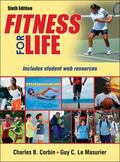 Fitness for Life 6th Edition With Web Resource-Paper