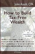 How to Build Tax-Free Wealth
