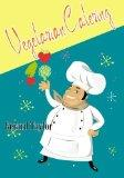 Vegetarian Catering: delicious meat-free meals for the professional and amateur cook, cateri...
